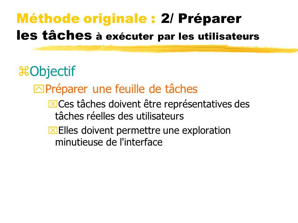 Méthode originale : 2/ Préparer les tâches à exécuter par les utilisateurs