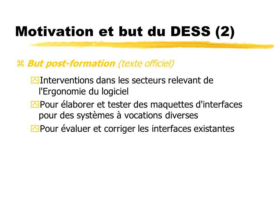 Motivation et but du DESS (2)