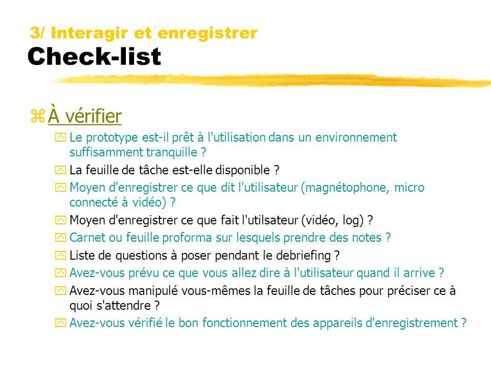 Check-list À vérifier 3/ Interagir et enregistrer