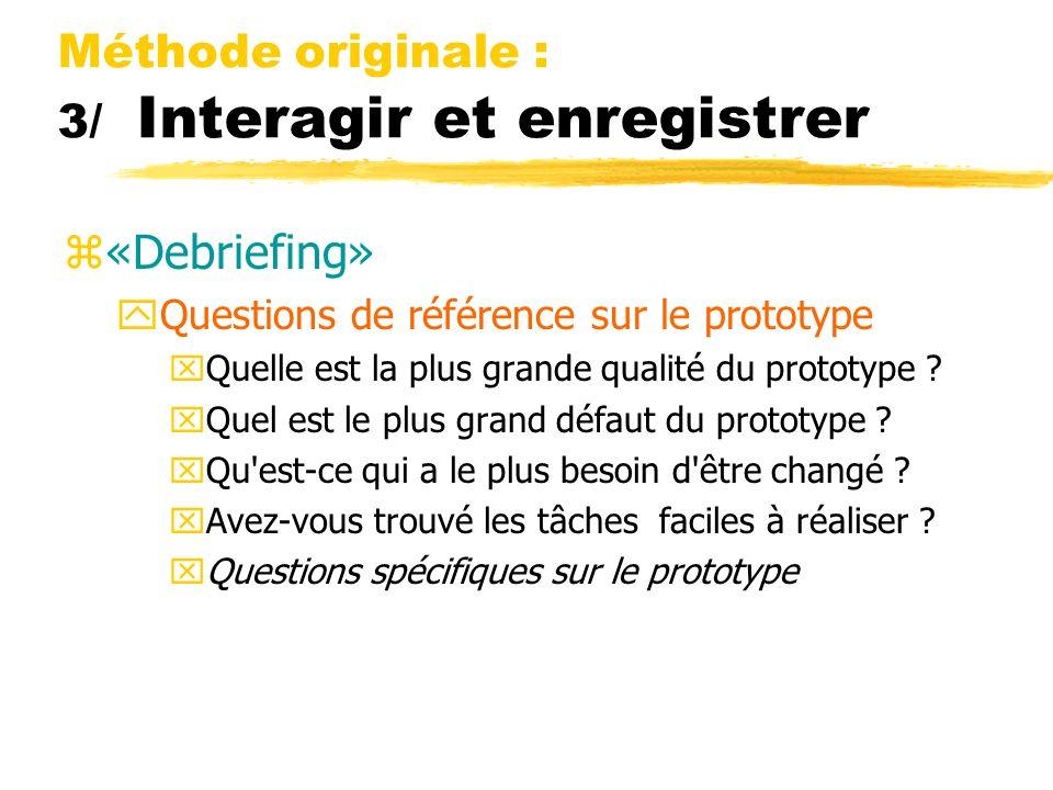 Méthode originale : 3/ Interagir et enregistrer