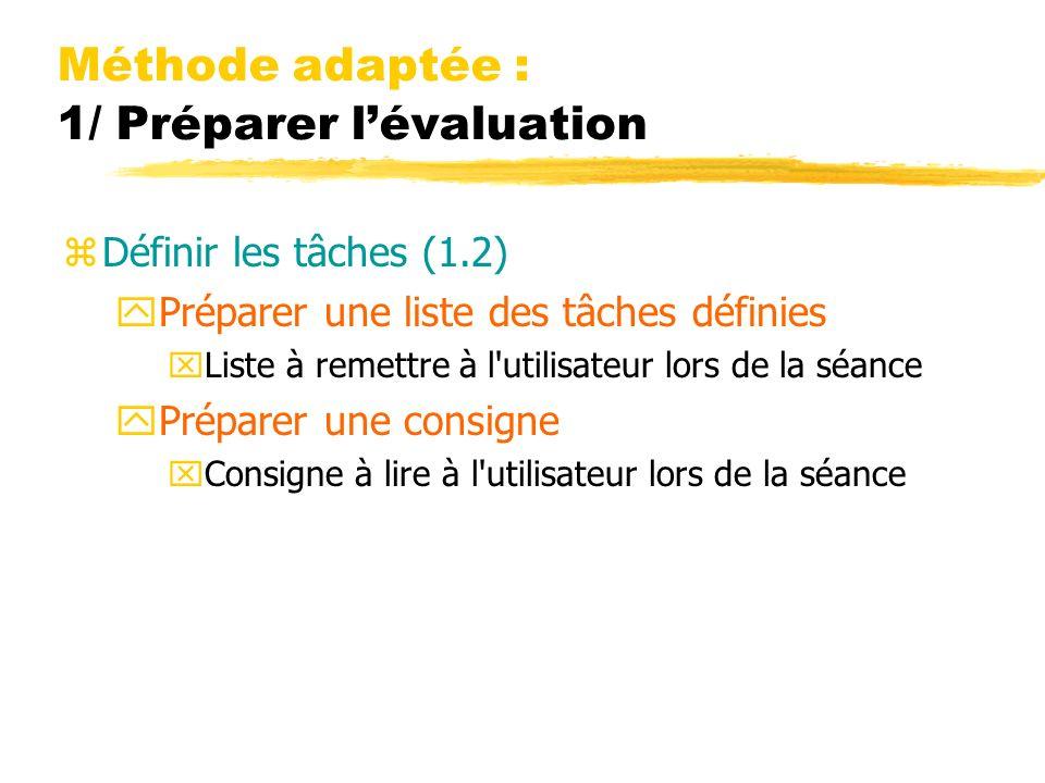 Méthode adaptée : 1/ Préparer l'évaluation