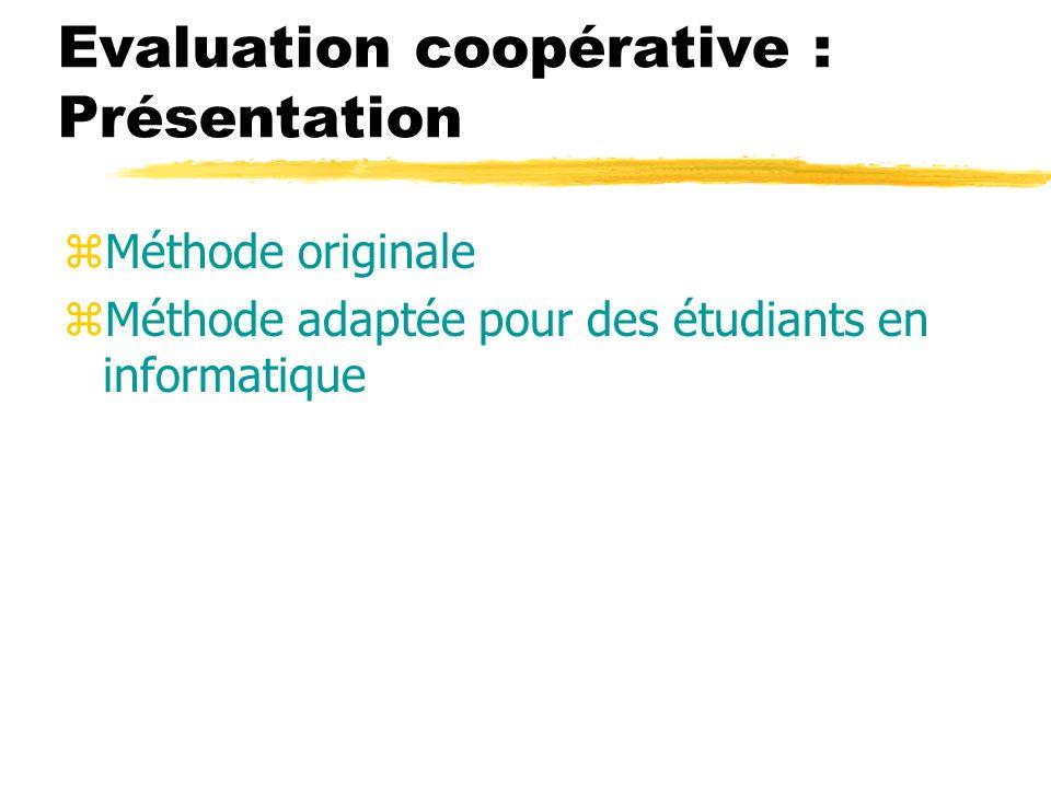 Evaluation coopérative : Présentation
