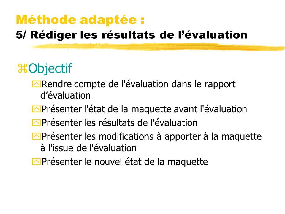 Méthode adaptée : 5/ Rédiger les résultats de l'évaluation
