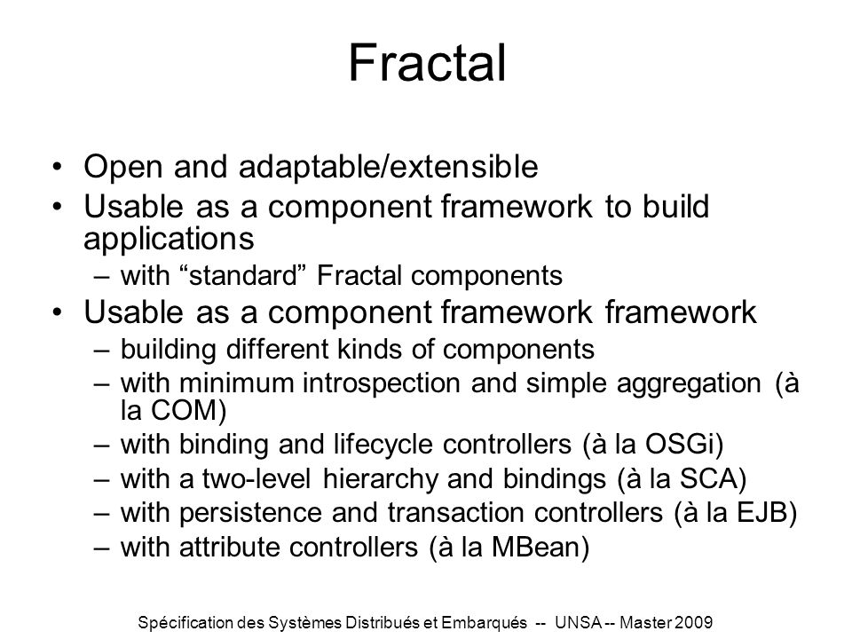 Fractal Open and adaptable/extensible