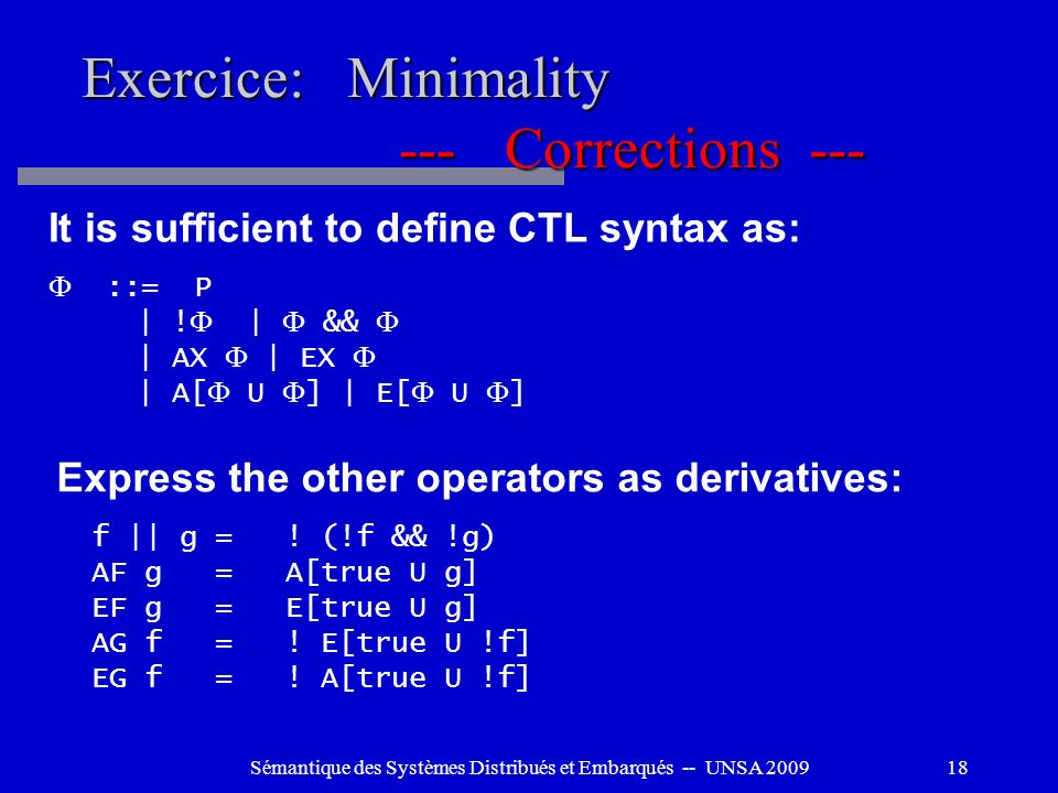 Exercice: Minimality --- Corrections ---