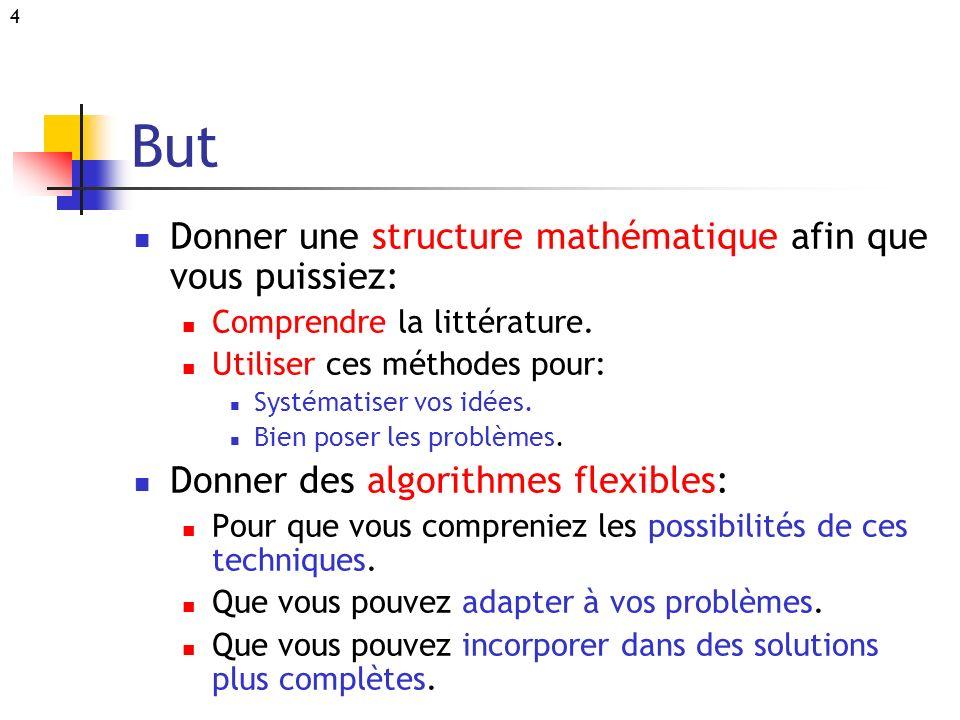 But Donner une structure mathématique afin que vous puissiez: