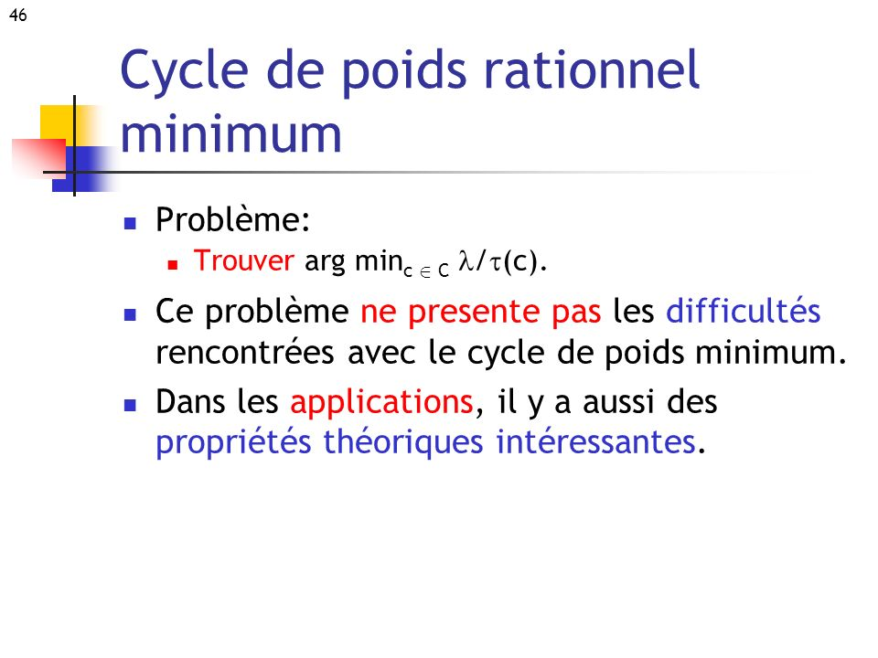 Cycle de poids rationnel minimum
