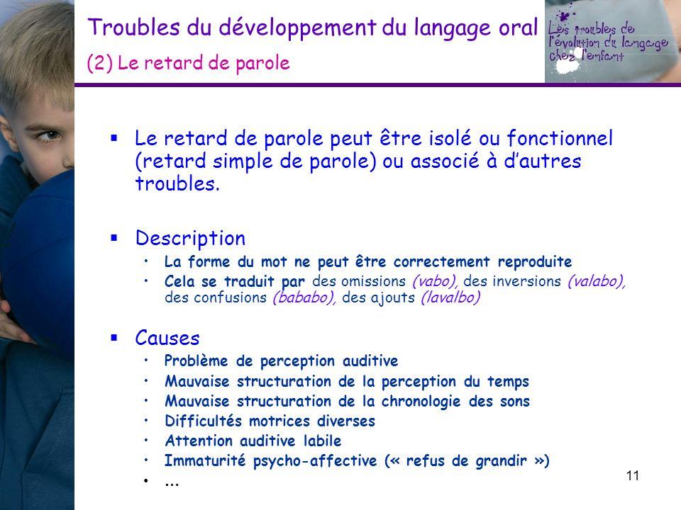 Troubles du développement du langage oral (2) Le retard de parole