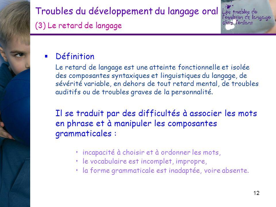 Troubles du développement du langage oral (3) Le retard de langage