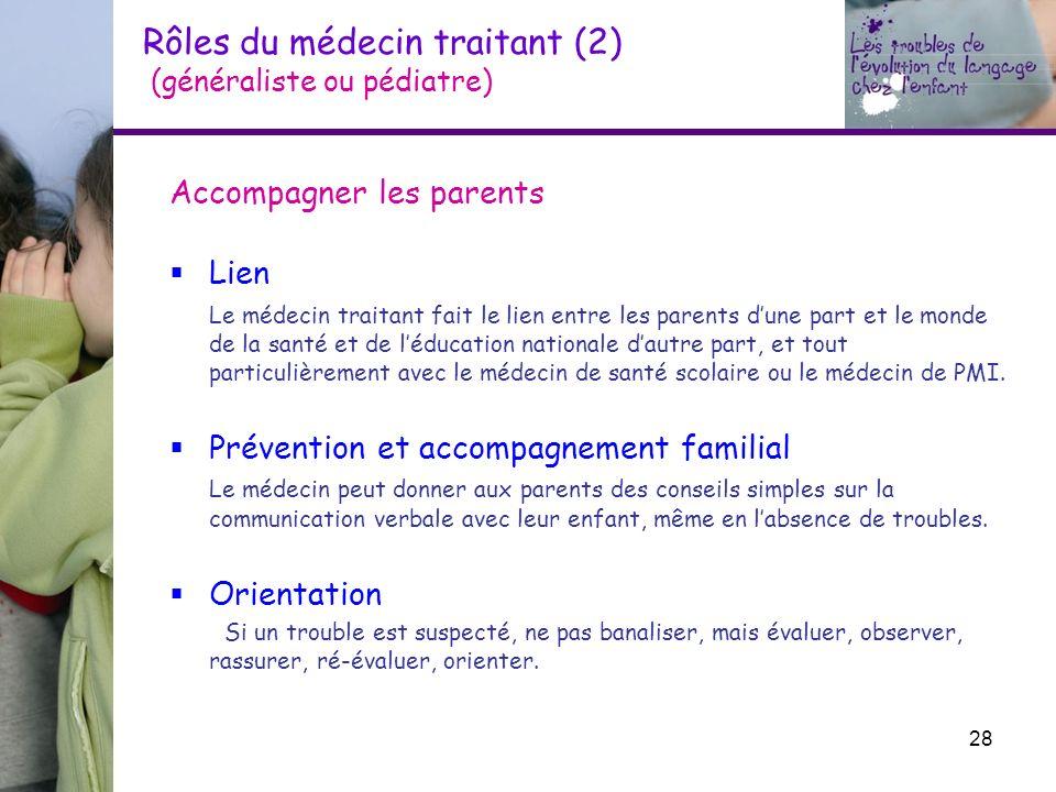 Rôles du médecin traitant (2) (généraliste ou pédiatre)