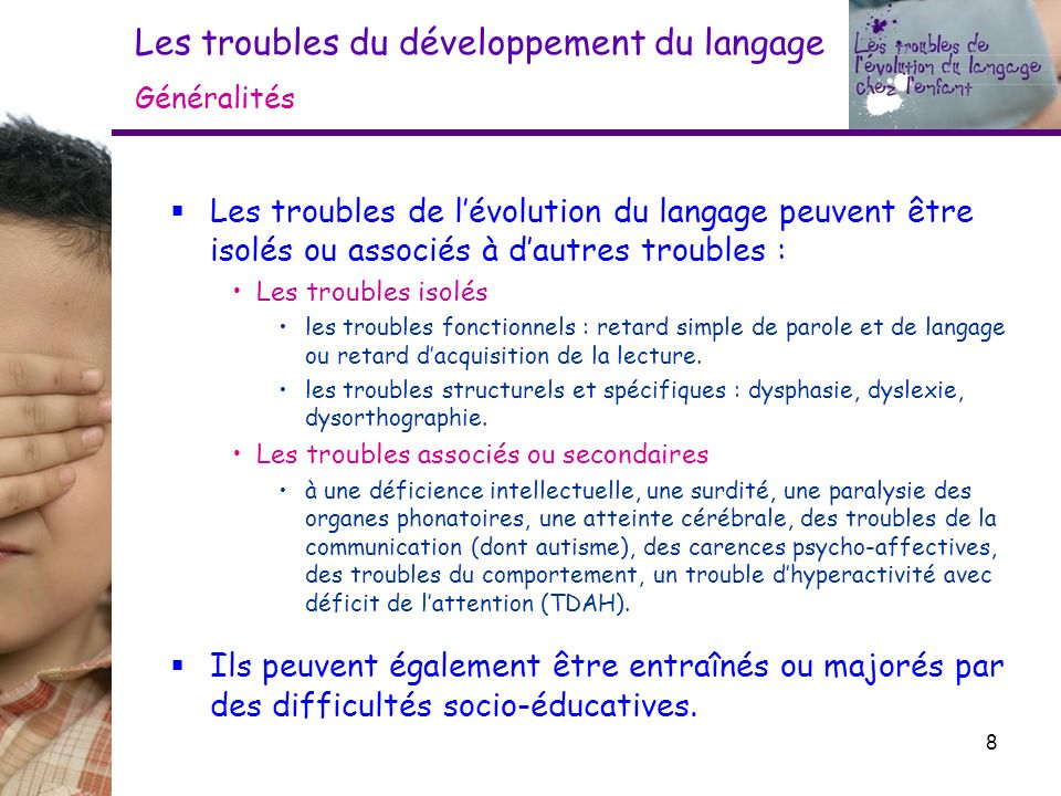 Les troubles du développement du langage Généralités