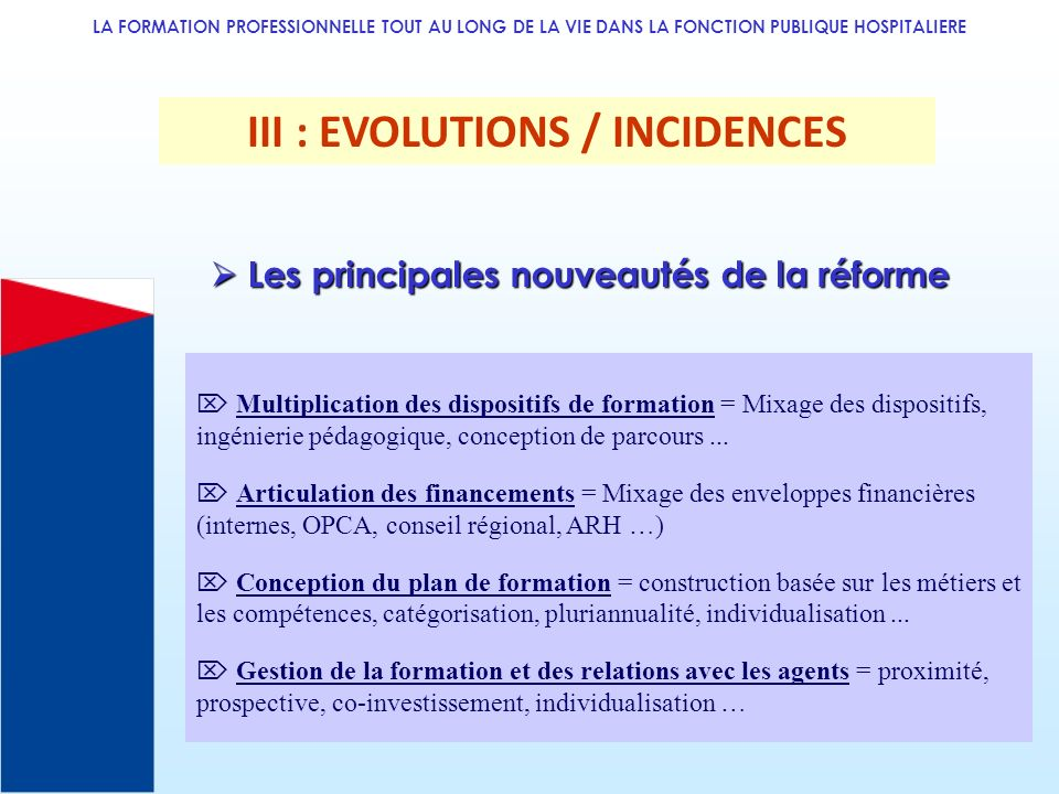 III : EVOLUTIONS / INCIDENCES