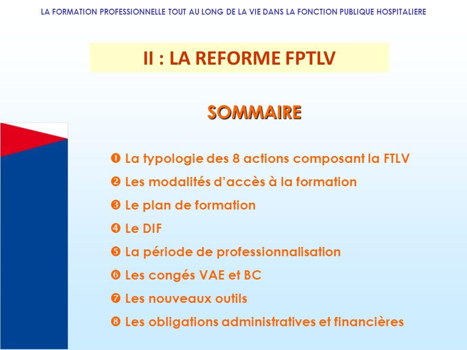 II : LA REFORME FPTLV SOMMAIRE