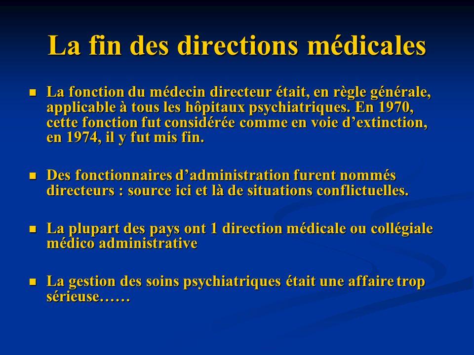 La fin des directions médicales