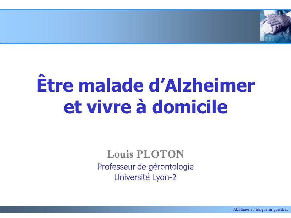 Être malade d'Alzheimer et vivre à domicile