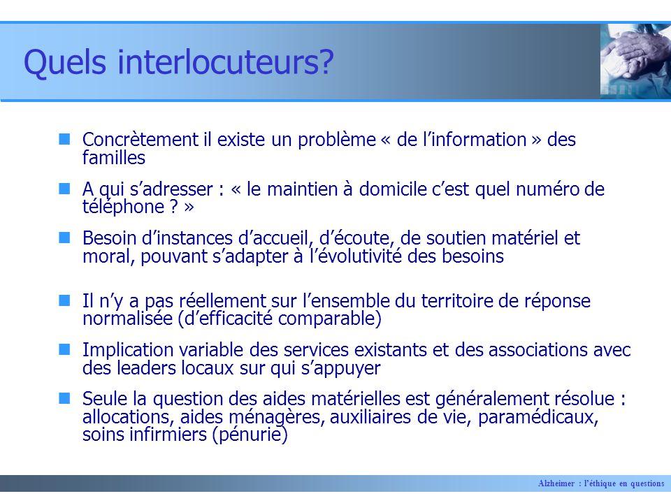 Quels interlocuteurs Concrètement il existe un problème « de l'information » des familles.