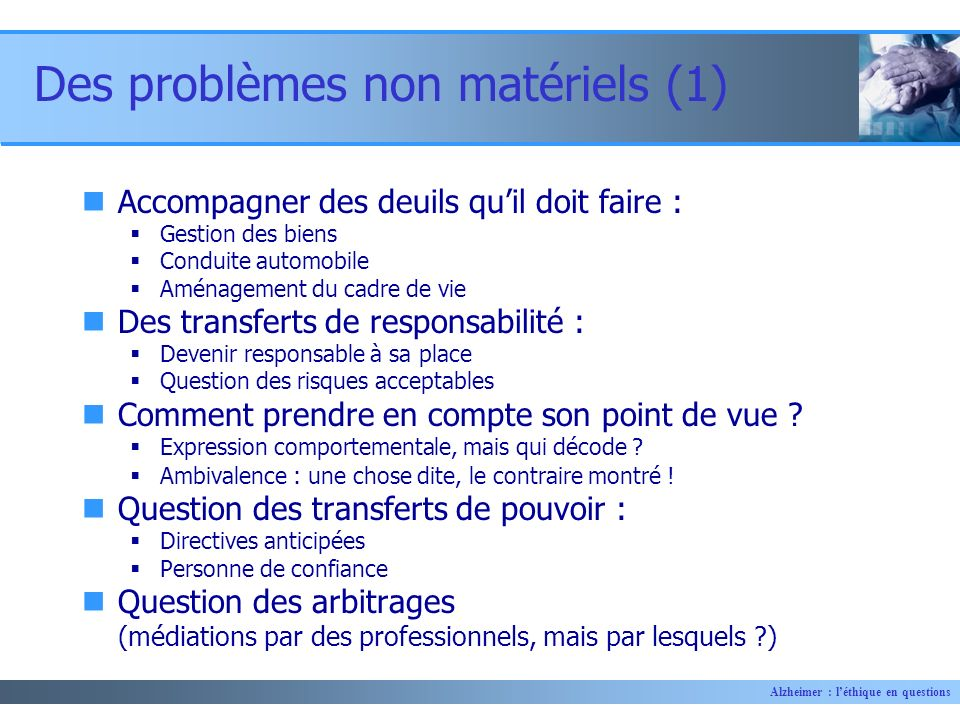 Des problèmes non matériels (1)