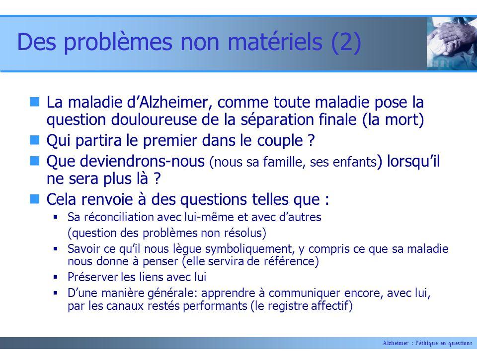 Des problèmes non matériels (2)