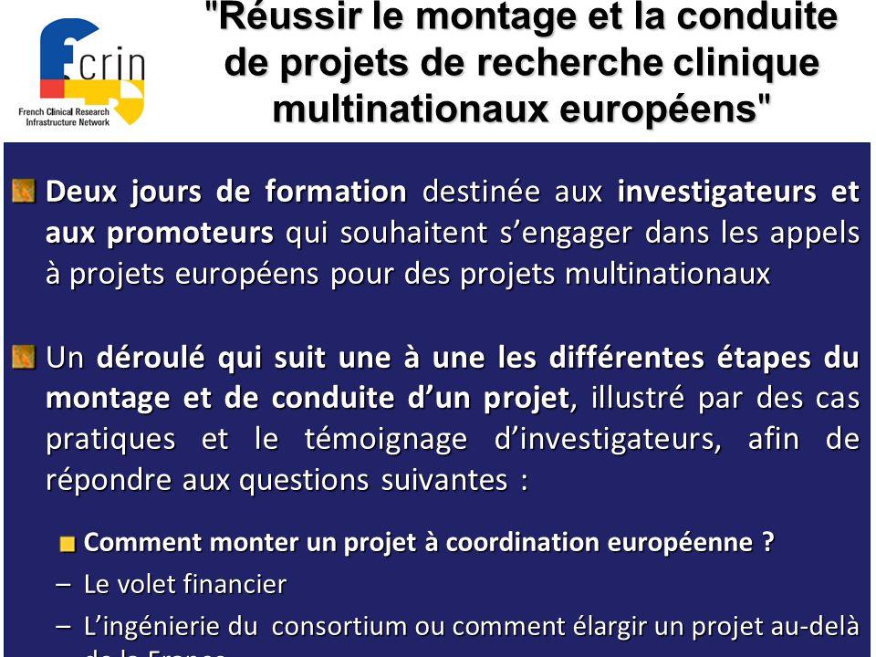 Ecole d été Réussir le montage et la conduite de projets de recherche clinique multinationaux européens - 18/19 sept 2012/Toulouse -