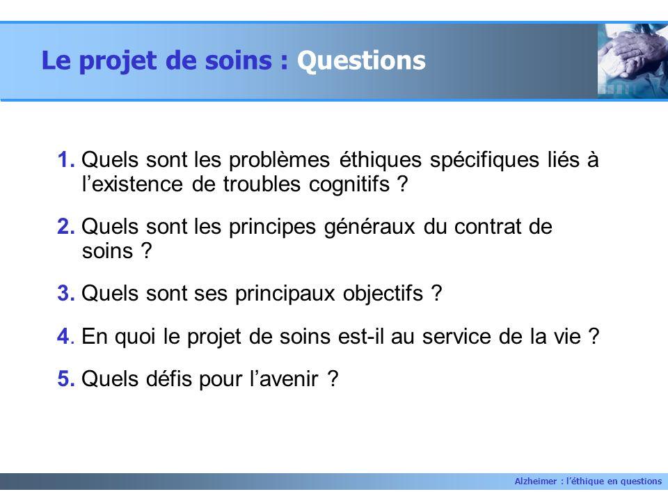 Le projet de soins : Questions