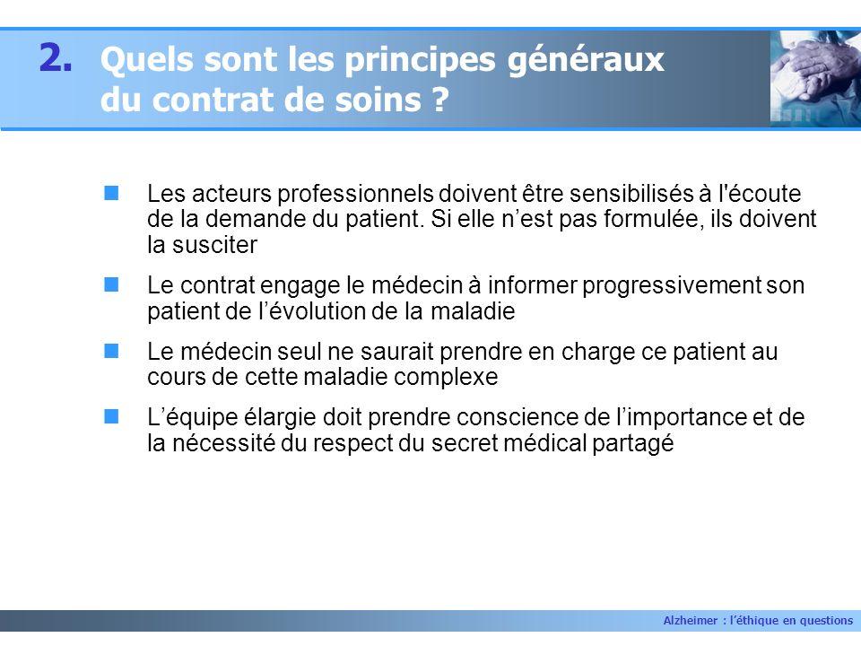 2. Quels sont les principes généraux du contrat de soins