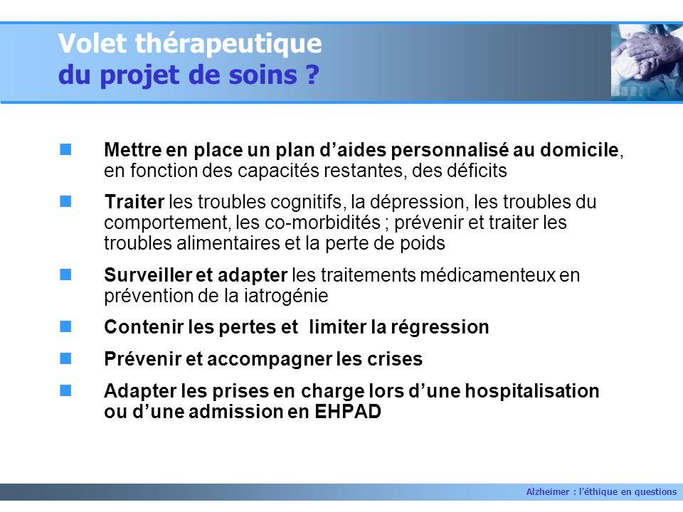 Volet thérapeutique du projet de soins