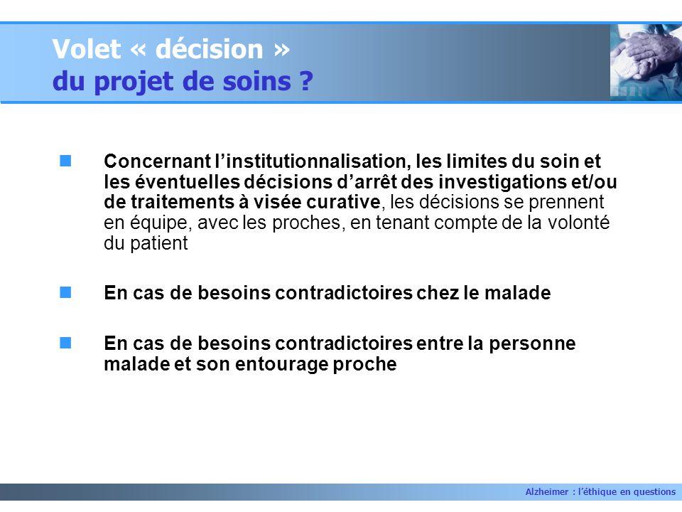 Volet « décision » du projet de soins