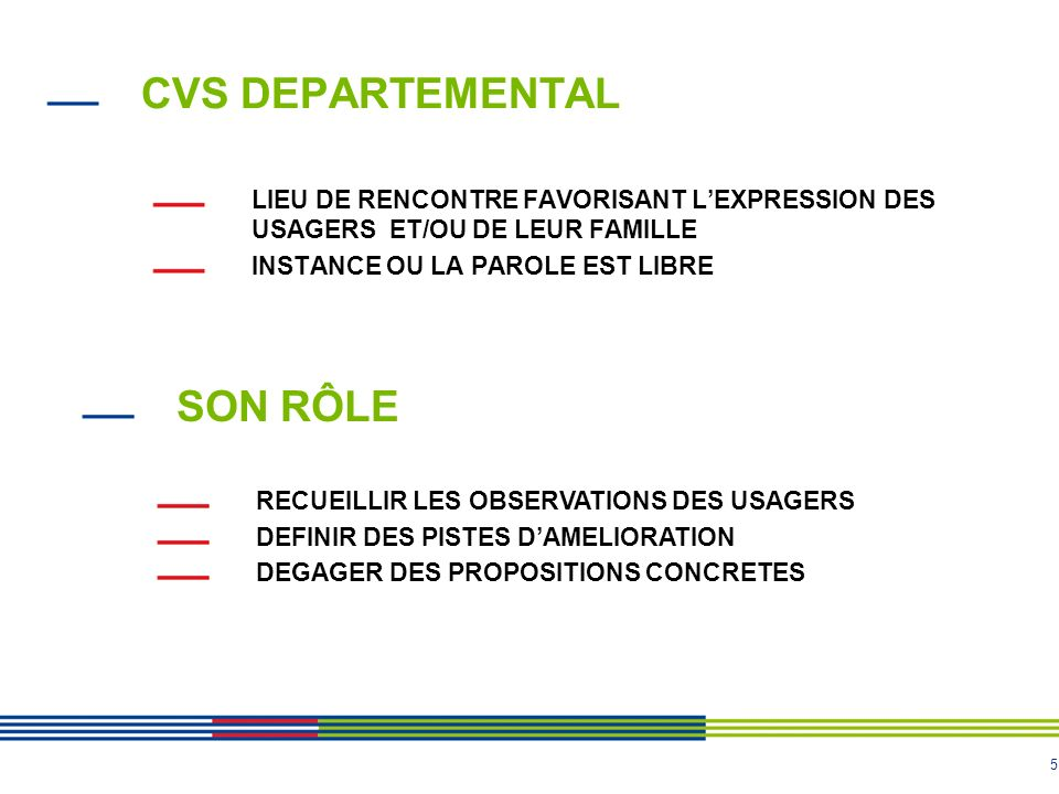 CVS DEPARTEMENTAL SON RÔLE