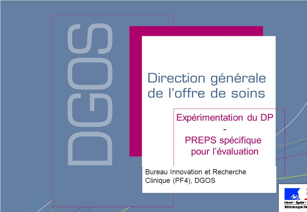Expérimentation du DP - PREPS spécifique pour l'évaluation