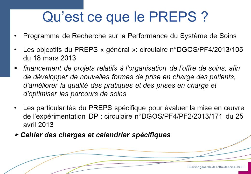 Qu'est ce que le PREPS Programme de Recherche sur la Performance du Système de Soins.