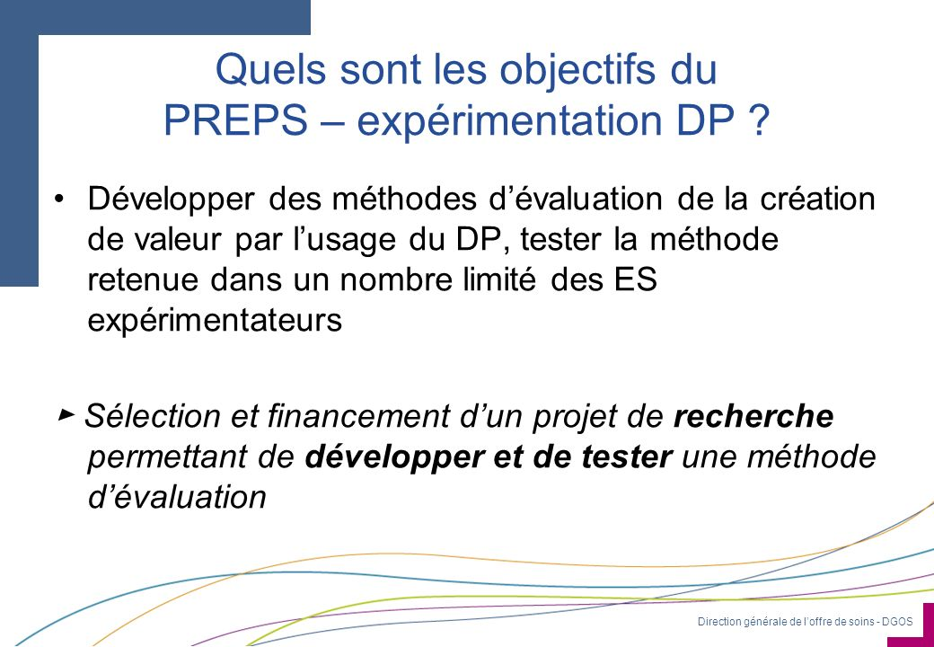 Quels sont les objectifs du PREPS – expérimentation DP