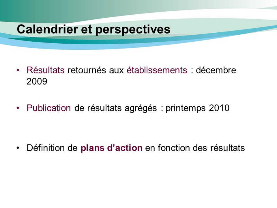 Calendrier et perspectives