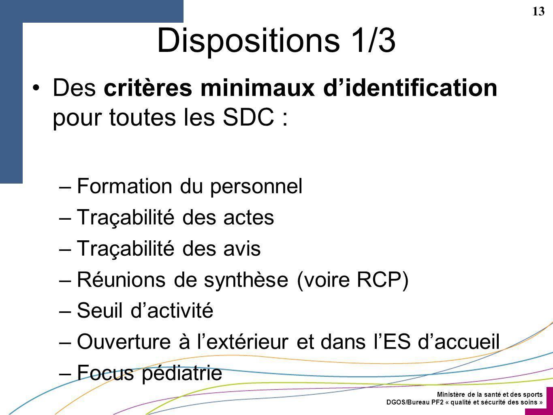 Dispositions 1/3 Des critères minimaux d'identification pour toutes les SDC : Formation du personnel.