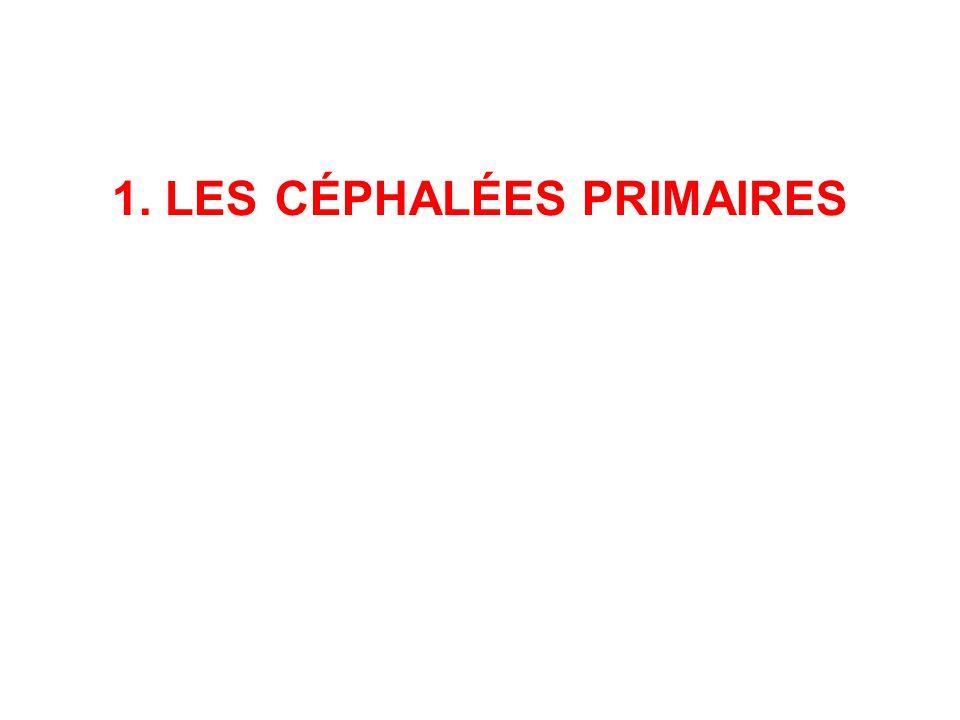 1. LES CÉPHALÉES PRIMAIRES