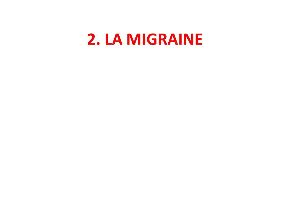 2. LA MIGRAINE
