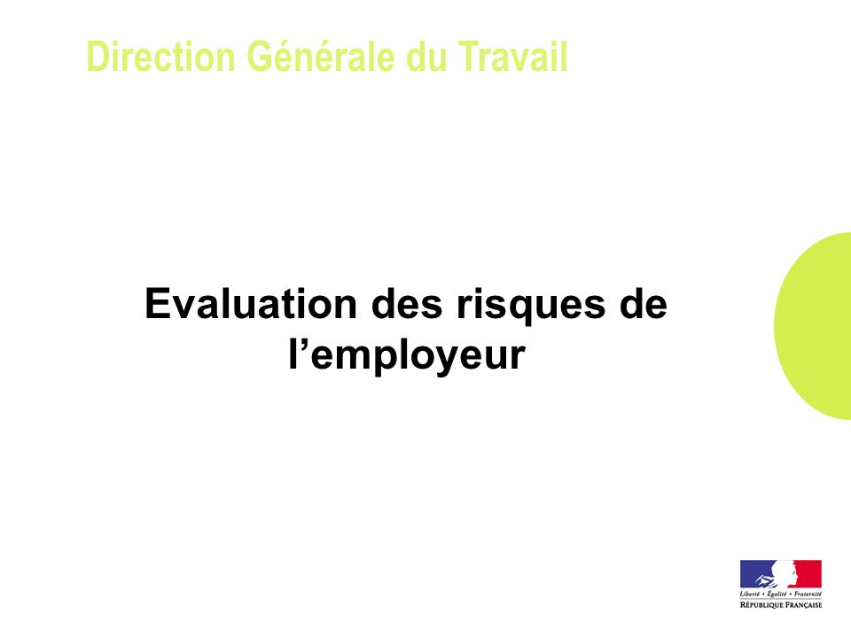Evaluation des risques de l'employeur