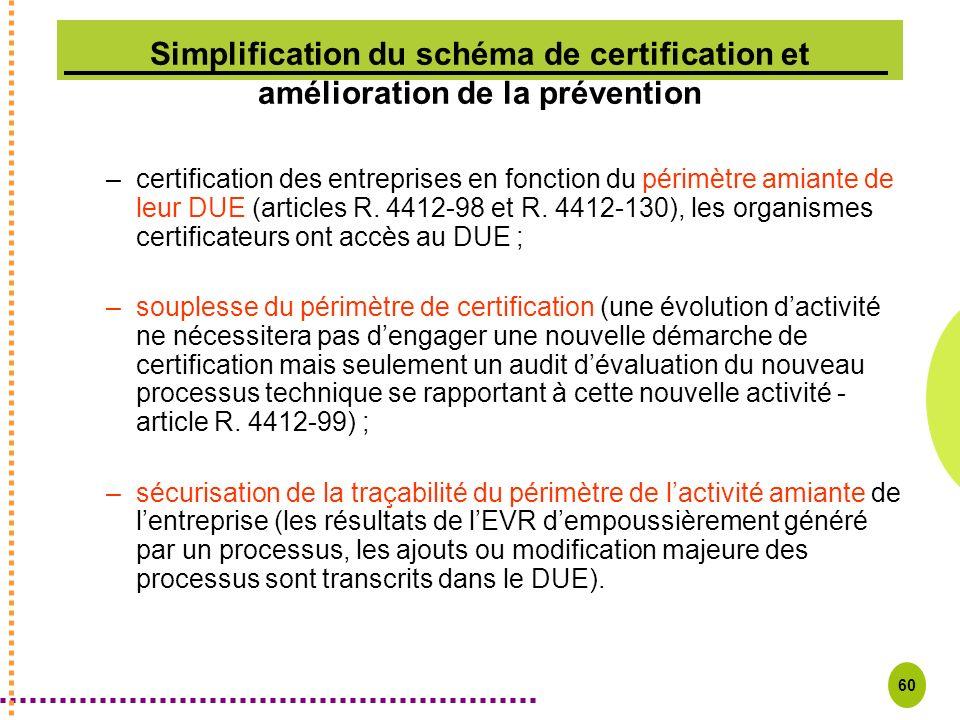 Simplification du schéma de certification et amélioration de la prévention