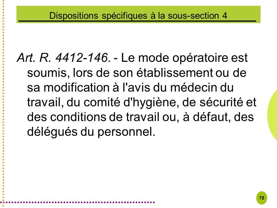 Dispositions spécifiques à la sous-section 4