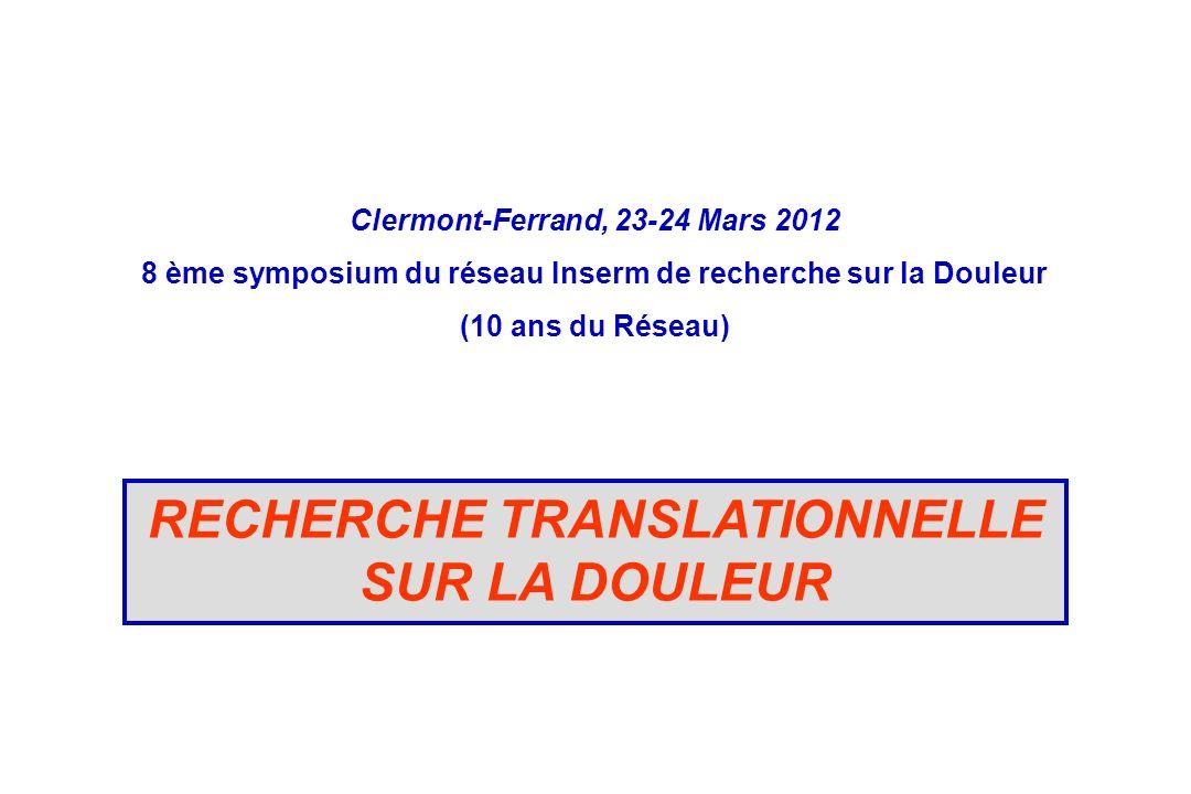 RECHERCHE TRANSLATIONNELLE SUR LA DOULEUR