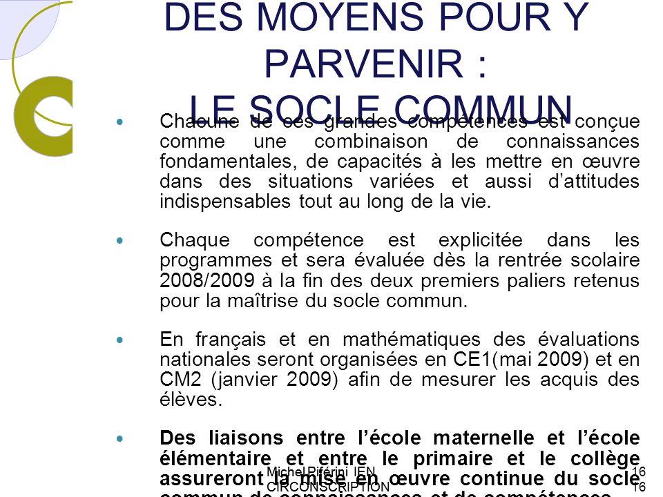 DES MOYENS POUR Y PARVENIR : LE SOCLE COMMUN