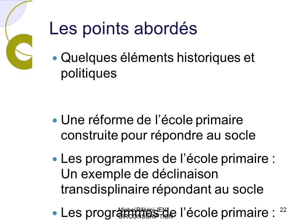 Les points abordés Quelques éléments historiques et politiques