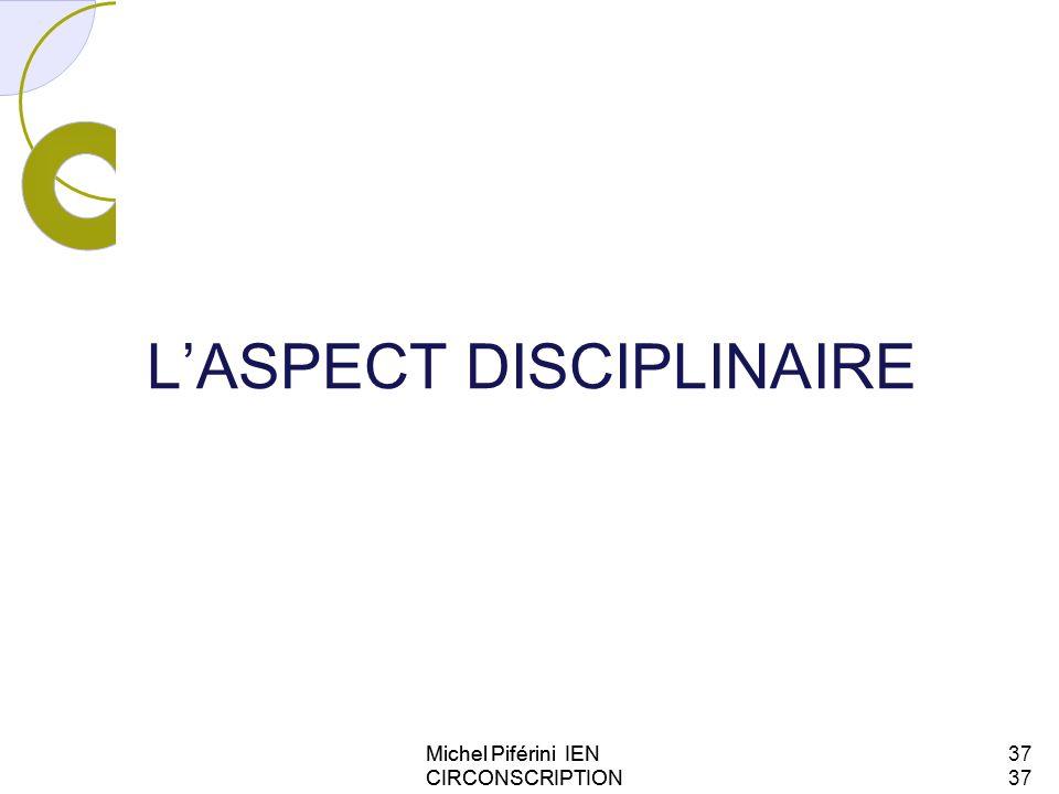 L'ASPECT DISCIPLINAIRE