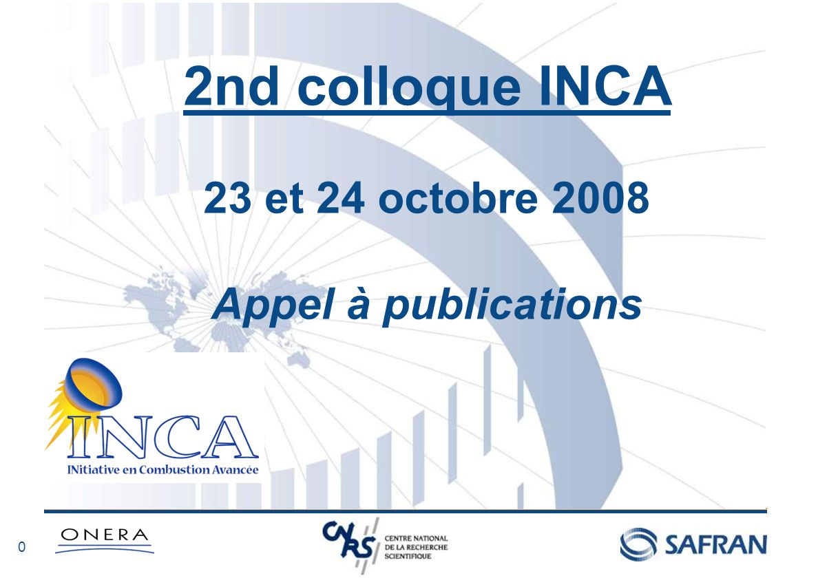 2nd colloque INCA 23 et 24 octobre 2008 Appel à publications