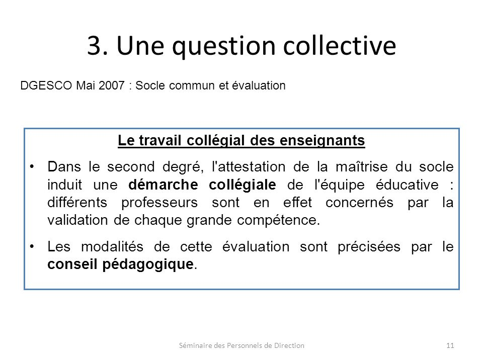 3. Une question collective