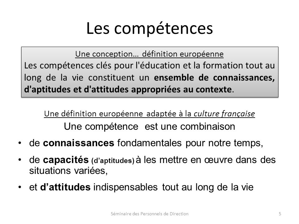 Les compétences Une conception… définition européenne.