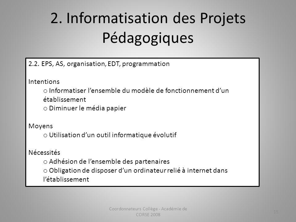 2. Informatisation des Projets Pédagogiques