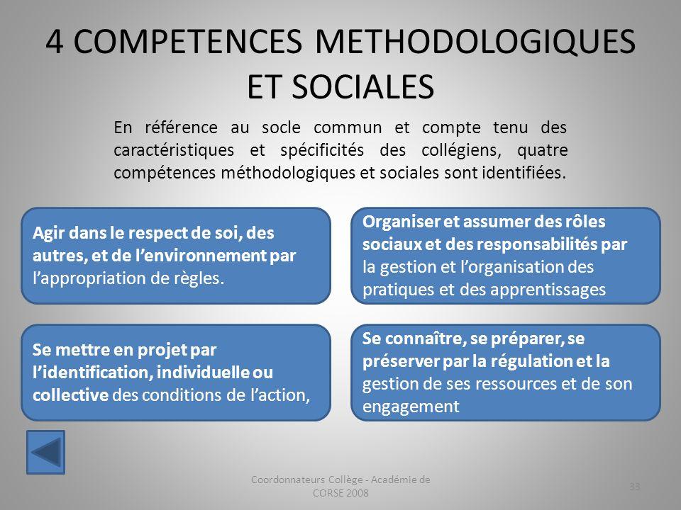 4 COMPETENCES METHODOLOGIQUES ET SOCIALES