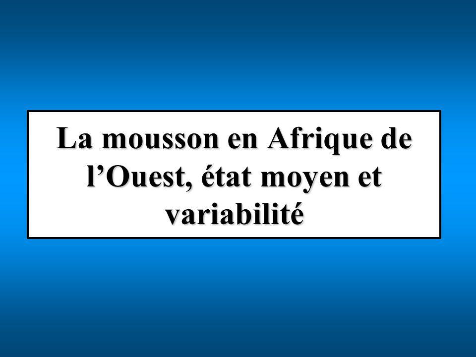 La mousson en Afrique de l'Ouest, état moyen et variabilité