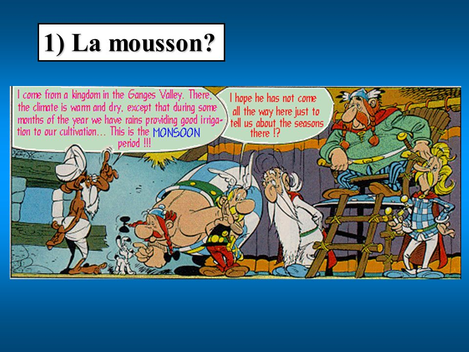 1) La mousson