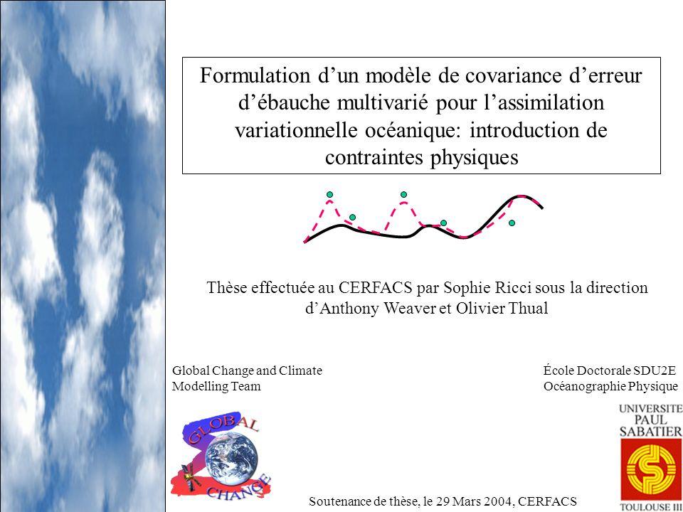 Formulation d'un modèle de covariance d'erreur d'ébauche multivarié pour l'assimilation variationnelle océanique: introduction de contraintes physiques
